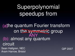 Superpolynomial speedups from the quantum Fourier transform on the symmetric group