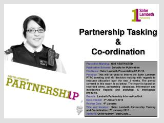 Partnership Tasking  &  Co-ordination