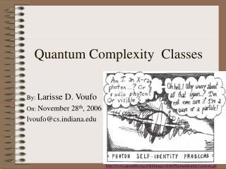 Quantum Complexity  Classes