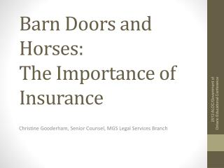 Barn Doors and Horses:  The Importance of Insurance