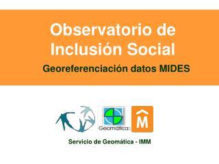 Observatorio de Inclusión Social