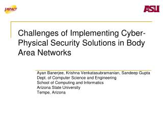 Challenges of Implementing Cyber-Physical Security Solutions in Body Area Networks