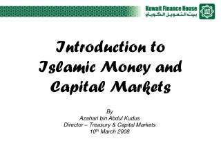 Introduction to Islamic Money and Capital Markets