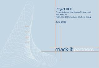 Project RED Presentation of Numbering System and XML feed for