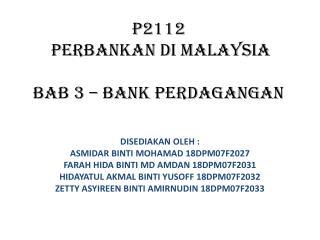 P2112   PERBANKAN DI MALAYSIA BAB 3 – BANK PERDAGANGAN