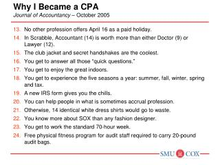 Why I Became a CPA Journal of Accountancy   October 2005