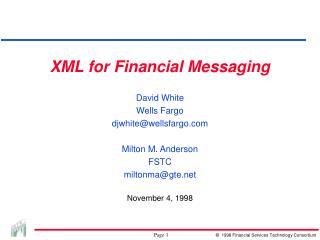 XML for Financial Messaging