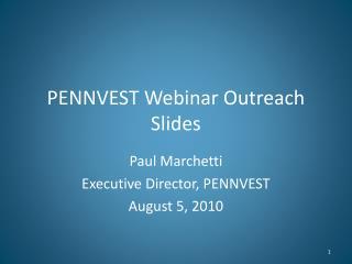 PENNVEST Webinar Outreach Slides