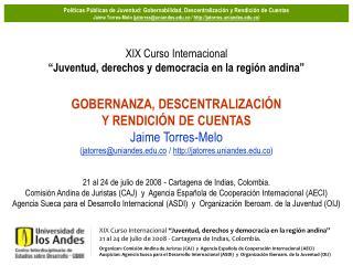 """XIX Curso Internacional  """"Juventud, derechos y democracia en la región andina"""""""