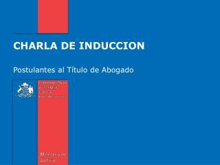 CHARLA DE INDUCCION
