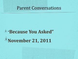 Parent Conversations