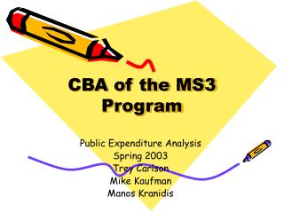 CBA of the MS3 Program