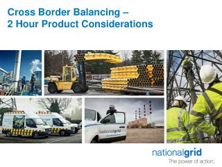 Cross Border Balancing �  2 Hour Product Considerations