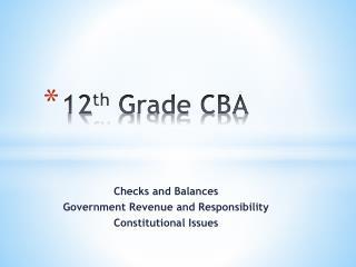 12 th  Grade CBA