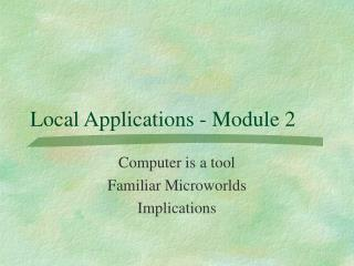 Local Applications - Module 2