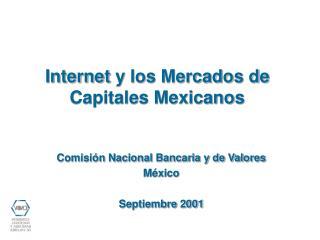 Comisión Nacional Bancaria y de Valores México Septiembre 2001