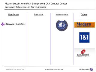 Alcatel-Lucent OmniPCX Enterprise & CCX Contact Center  Customer References in North America
