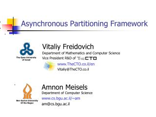 Asynchronous Partitioning Framework