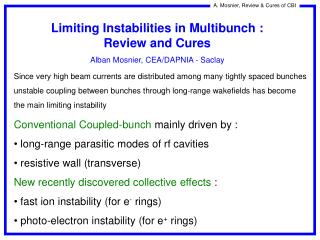 Limiting Instabilities in Multibunch : Review and Cures  Alban Mosnier, CEA/DAPNIA - Saclay