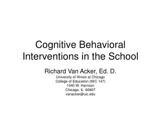 Cognitive Behavioral Interventions in the School