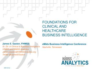 Foundations for Clinical and Healthcare Business Intelligence