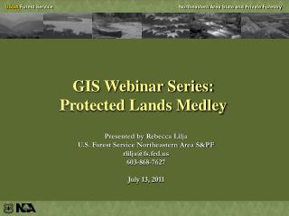 GIS Webinar Series: Protected Lands Medley