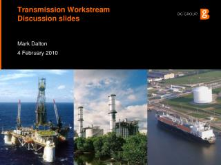 Transmission Workstream  Discussion slides
