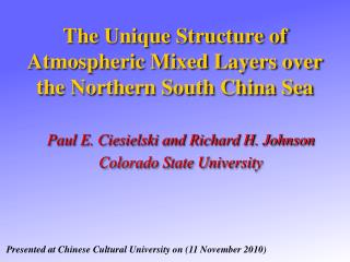 The Unique Structure of Atmospheric Mixed  Layers over  the Northern South China Sea