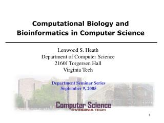 Computational Biology and Bioinformatics in Computer Science