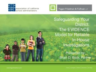 Safeguarding Your District:   The EVIDENCE Model for Reliable In-House Investigations