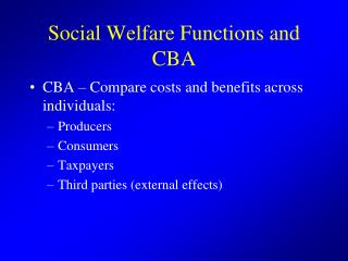 Social Welfare Functions and CBA