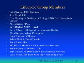 Lifecycle Group Members
