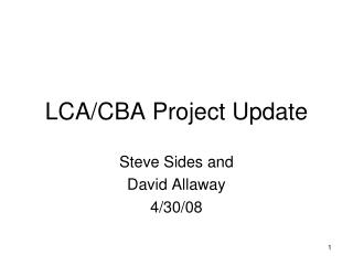 LCA/CBA Project Update
