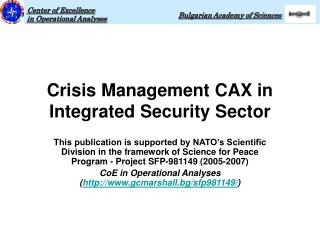Crisis Management CAX in Integrated Security Sector