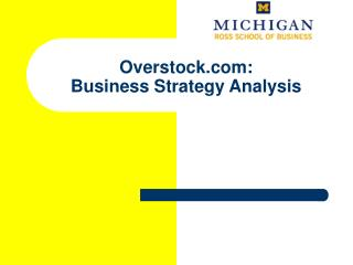 Overstock: Business Strategy Analysis