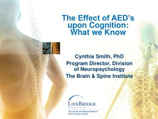 The Effect of AED's upon Cognition: What we Know