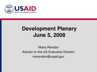 Development Plenary June 5, 2008