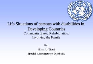 By: Hissa Al-Thani Special Rapporteur on Disability