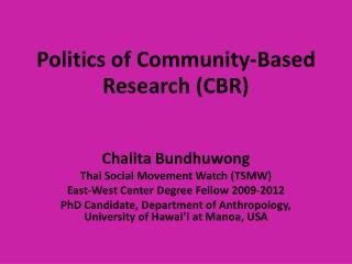 Politics of Community-Based Research (CBR)