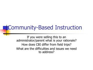 Community-Based Instruction