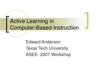Active Learning in Computer-Based-Instruction
