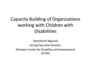 Capacity Building of Organizations working with Children with Disabilities
