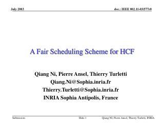 A Fair Scheduling Scheme for HCF