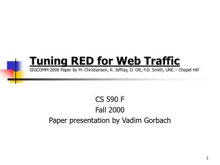 CS 590 F Fall 2000 Paper presentation by Vadim Gorbach