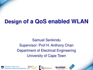 Design  of a QoS enabled WLAN
