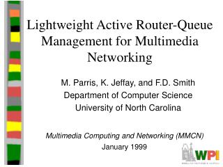 Lightweight Active Router-Queue Management for Multimedia Networking