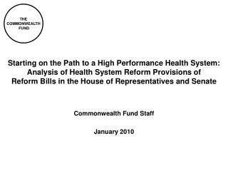 Commonwealth Fund Staff January 2010
