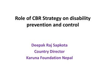 Role  of CBR Strategy on disability prevention and control
