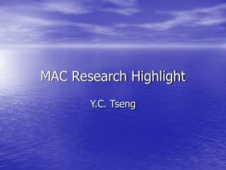 MAC Research Highlight