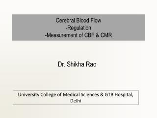 Cerebral Blood Flow -Regulation -Measurement of CBF & CMR